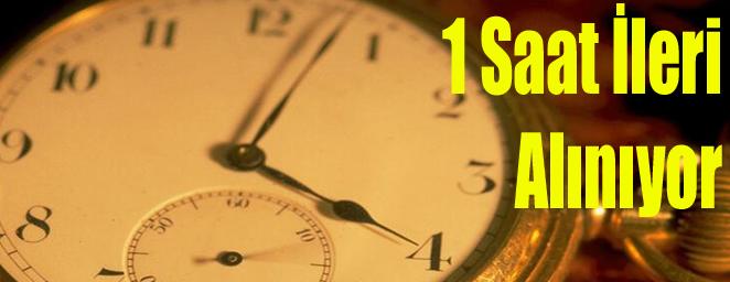 saatler ileri alınacak2