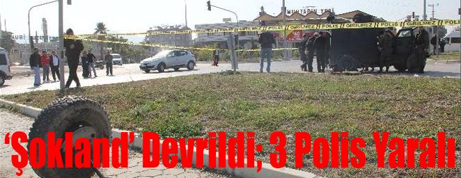polis aracı devrildi