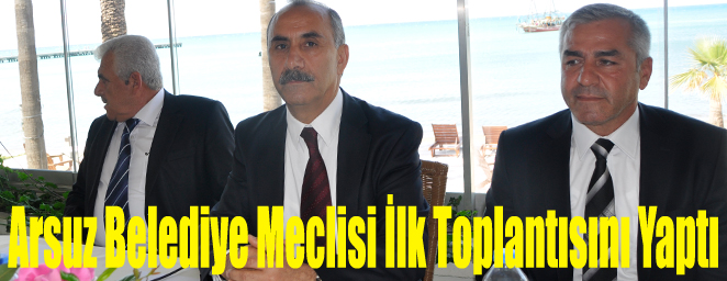 arsuz bld meclisi1