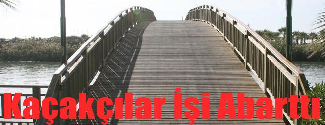 kaçakçılardan köprü